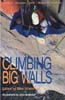 Climbing Big Walls: Strassman, Mike