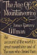 The Age of Mountaineering: Ullman, James Ramsey