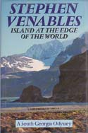 Island at the Edge of the World: A South Georgia Odyssey: Venables, Stephen