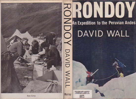 Rondoy: An Expedition to the Peruvian Andes: Wall, David