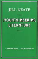 Mountaineering Literature: A Bibliography of Material Published in English: Neate, Jill