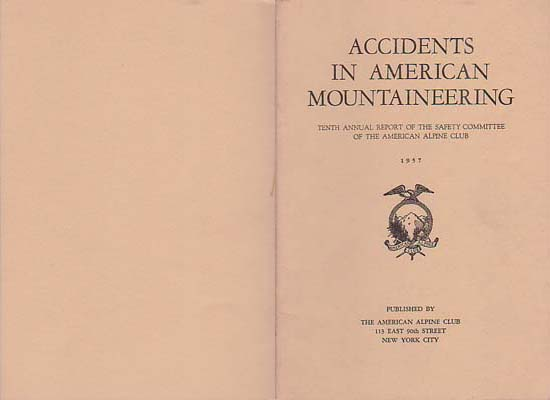 Accidents in North American Mountaineering 1957: American Alpine Club (AAC).