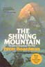 The Shining Mountain: Two Men on Changabang's West Wall: Boardman, Peter