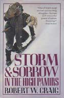Storm and Sorrow in the High Pamirs: Craig, Robert W.