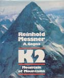 K2: Mountain of Mountains: Messner, Reinhold