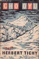 Cho Oyu: By Favour of the Gods: Tichy, Herbert