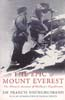 The Epic of Mount Everest: The Historic Account of Mallory's Expeditions: Younghusband, Sir Francis