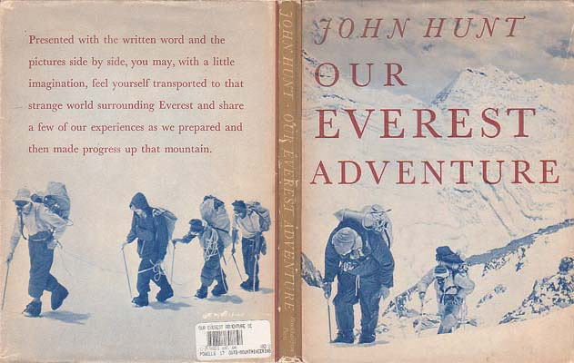 Our Everest Adventure: The Pictorial History from Kathmandu to the Summit: Hunt, John