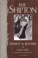 Eric Shipton: Everest and Beyond: Steele, Peter