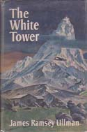 The White Tower: Ullman, James Ramsey