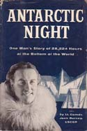 Antarctic Night: One Man's Story of 28,224 Hours at the Bottom of the World: Bursey, Jack