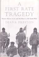 A First Rate Tragedy: Robert Falcon Scott and the Race to the South Pole: Preston, Diana