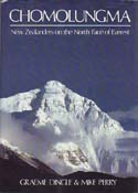 Chomolungma: New Zealanders on the North Face of Everest: Dingle, Graeme & Mike Perry