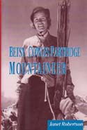 Betsy Cowles Partridge: Mountaineer: Robertson, Janet