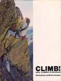 Climb! Rock Climbing in Colorado: Godfrey, Bob & Dudley Chelton