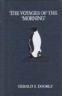 The Voyages of the 'Morning': Doorly, Gerald S.