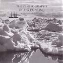 The Photographs of H G Ponting: Riffenburgh, Beau & Liz Cruwys