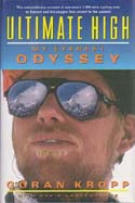 Ultimate High: My Everest Odyssey: Kropp, Göran
