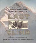Last Climb: The Legendary Everest Expeditions of Mallory and Irvine: Breashears, David & Audrey Salkeld