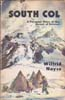 South Col: A Personal Story of the Ascent of Everest: Noyce, Wilfrid