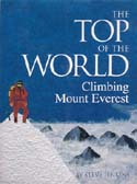 The Top of the World: Climbing Mount Everest: Jenkins, Steve
