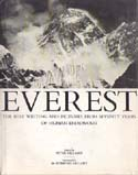 Everest: The Best Writing and Pictures from Seventy Years of Human Endeavour: Gillman, Peter