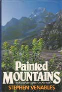 Painted Mountains: Two Expeditions to Kashmir: Venables, Stephen