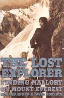 The Lost Explorer: Finding Mallory on Mount Everest: Anker, Conrad & David Roberts