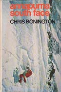 Annapurna South Face: Bonington, Chris