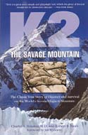 K2: The Savage Mountain: Houston, Charles, Robert Bates, et al.