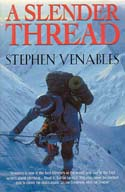 A Slender Thread: Escaping Disaster in the Himalaya: Venables, Stephen