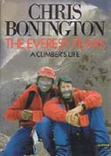 The Everest Years: A Climber's Life: Bonington, Chris