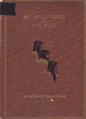 My Attainment of the Pole: Being the Record of the Expedition that First Reached the Boreal Center, 1907-1909. With the Final Summary of the Polar Controversy: Cook, Frederick A.