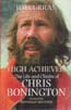 High Achiever: The Life and Climbs of Chris Bonington: Curran, Jim