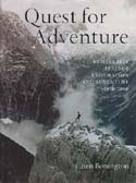 Quest for Adventure: Remarkable Feats of Exploration and Adventure 1950-2000: Bonington, Chris