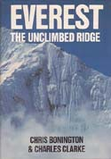 Everest: The Unclimbed Ridge: Bonington, Chris & Charles Clarke