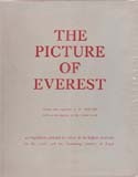 The Picture of Everest: A Book of Full-Colour Reproductions of Photographs of the Everest Scene: Gregory, Alfred