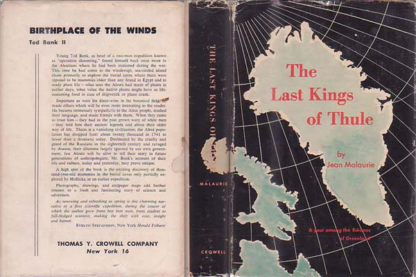 The Last Kings of Thule: A Year Among the Polar Eskimos of Greenland: Malaurie, Jean