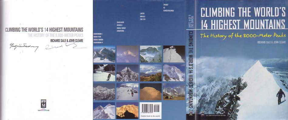Climbing the World's 14 Highest Mountains: The History of the 8,000-Meter Peaks: Sale, Richard & John Cleare