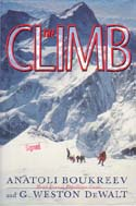 The Climb: Tragic Ambitions on Everest: Boukreev, Anatoli & G. Weston DeWalt