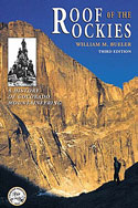 Roof of the Rockies: A History of Mountaineering in Colorado: Bueler, William M.