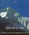 Hem Fet el Cim!: Segona Expedició Caixa de Barcelona a l'Everest [We Made the Summit!: Second Expedition Caixa de Barcelona to Everest]: Blanch, Conrad & Joan Massons