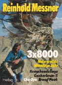 3 x 8000 Mein Grosses Himalaya-Jahr [3 x 8000 My Great Himalaya Year]: Messner, Reinhold