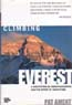 Climbing Everest: A Meditation on Mountaineering and the Spirit of Adventure: Ament, Pat