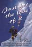 Just for the Love of It: The First Woman to Climb Mount Everest from Both Sides: O'Dowd, Cathy