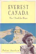Everest Canada: The Climb for Hope: Austen, Peter