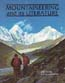 Mountaineering and its Literature: A Descriptive Bibliography of Selected Works Published in the English Language, 1744-1976: Neate, W. R.