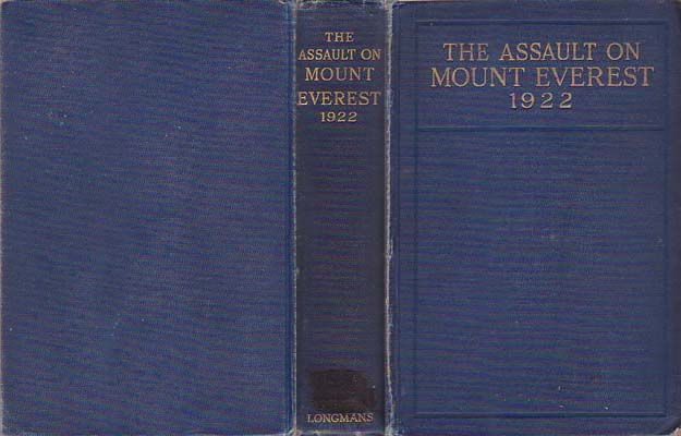 The Assault on Mount Everest 1922: Bruce, Gen. C. G.