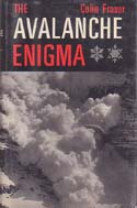 The Avalanche Enigma: Fraser, Colin