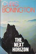 The Next Horizon: Autobiography II: Bonington, Chris